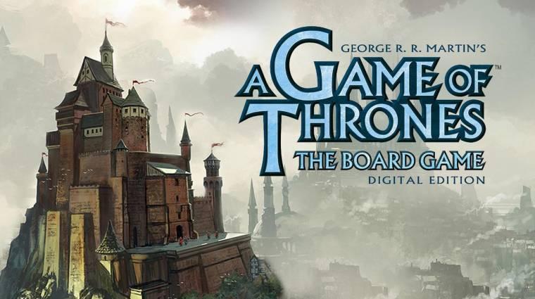 A Game of Thrones: Board Game és még 36 mobiljáték, amire érdemes figyelni! bevezetőkép