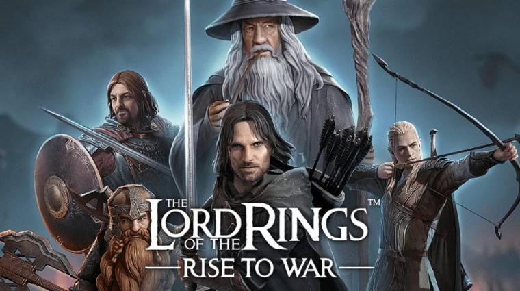 The Lord of the Rings: Rise to War és még 12 új mobiljáték, amire érdemes figyelni bevezetőkép