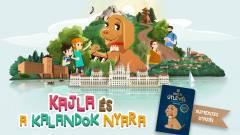 Utazd be Magyarországot Kajlával, és vegyél részt izgalmas kalandokban! kép