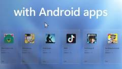 Így futnak az androidos alkalmazások a Windows 11-en kép