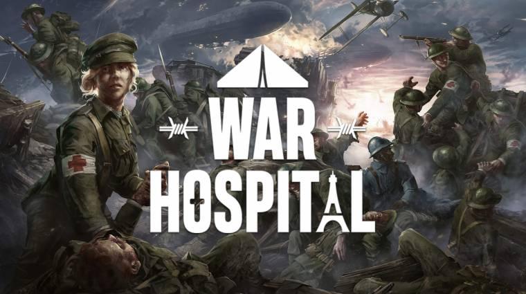 A War Hospitalban egy kórházat kell irányítanunk az első világháborúban bevezetőkép
