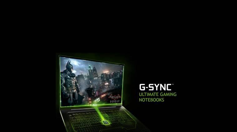 Jön laptopokba szánt NVIDIA G-Sync kép