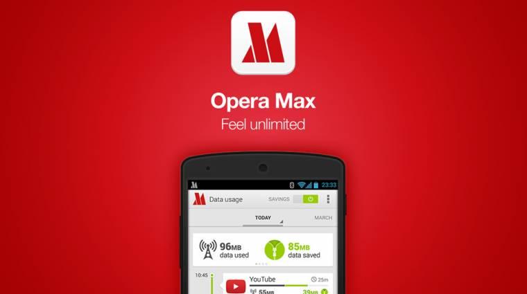 Egyre jobban dübörög az Opera Max kép