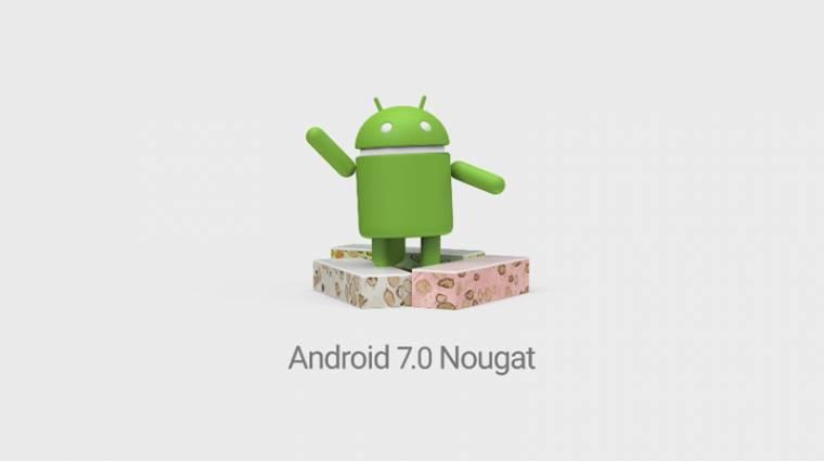 """Elkészült az Android 7.0 """"Nougat"""" kép"""