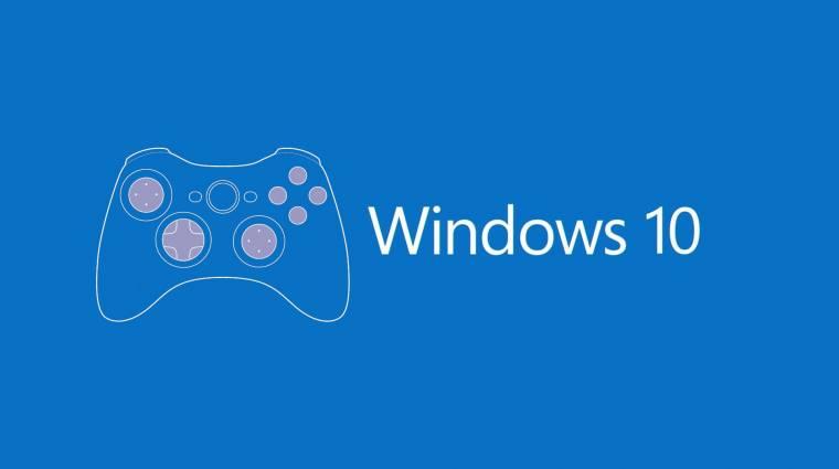 Tényleg döcöghet a játék Windows 10 alatt