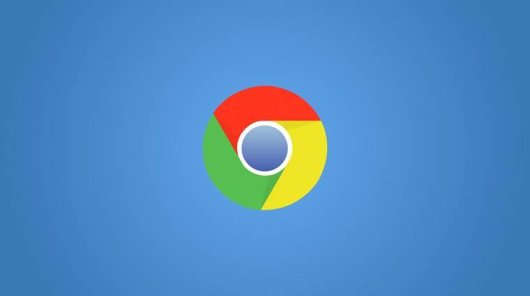 A Google mindent megtesz a Chrome felhasználóiért kép