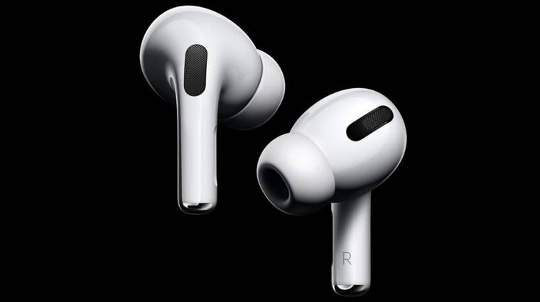 Gond van az AirPods Pro fülessel? Egy frissítés a ludas! kép